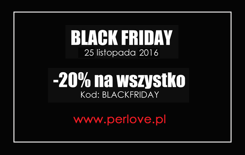 black friday na www.perlove.pl